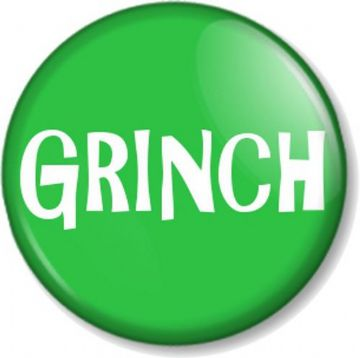 GRINCH Pinback Button Badge Christmas Scrooge Grump Xmas Fun Novelty Cute